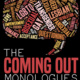 2nd Annual Coming Out Monologues