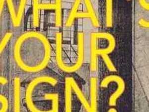 Symposium: What's Your Sign? Retail Architecture and the History of Signage