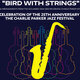 """Bird With Strings"" Live 