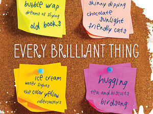 """""""Every Brilliant Thing"""" by Duncan MacMillan"""
