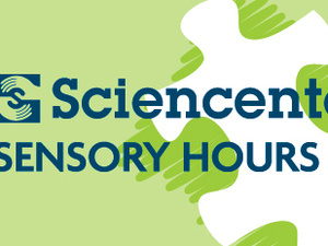 Sciencenter Sensory Hours