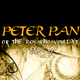 PETER PAN OR...THE BOY WHO WOULD NOT GROW UP