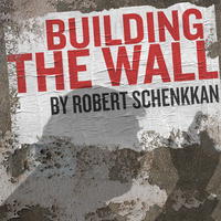 REGIONAL PREMIERE: Building the Wall