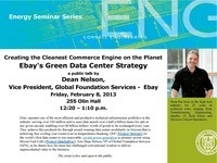 "Ebay's Dean Nelson talk ""Creating the Cleanest Commerce Engine on the Planet- Ebay's Green Data Center Strategy"""