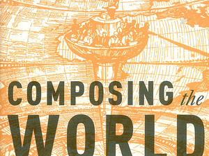 Composing the World: Harmony in the Medieval Platonic Cosmos