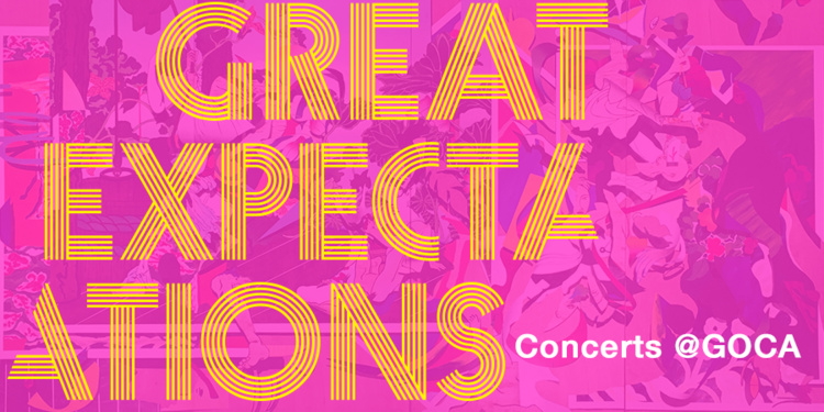 Concerts at GOCA: Great Expectations