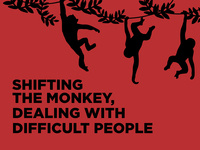 Workshop: Shifting The Monkey, Dealing With Difficult People, with Todd Whitaker
