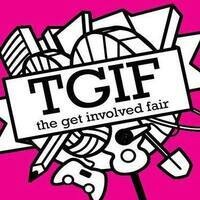 The Get Involved Fair (TGIF)