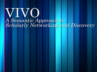 Book talk: VIVO--A Semantic Approach to Scholarly Networking and Discovery