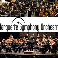 Marquette Symphony Orchestra - Pops Concert