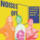 Play: Noises off