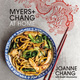Myers+Chang at Home by Joanne Chang