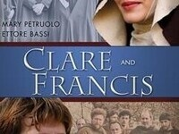 Francis and Clare:  Film - Part I