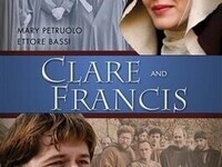Francis and Clare:  Film - Part II