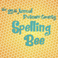 'The 25th Annual Putnam County Spelling Bee'