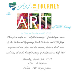 "Art for the Journey Gala Art Exhibit - ""The ART of Wellbeing"""