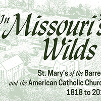 Lecture: St. Mary's of the Barrens and the American Catholic Church, 1818-2016
