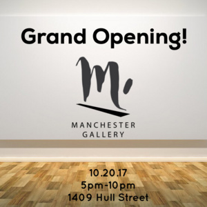 Manchester Gallery Grand Opening!