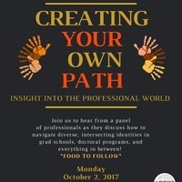 Creating Your Own Path: Insight Into the Professional World