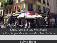 "Sylvie Tissot: ""Class, Race and Gay-friendliness in Park Slope (New York) and Le Marais (Paris)"""