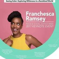 Keynote Speaker Franchesca Ramsey - Seeing Color: Exploring Whiteness in a Racialized World
