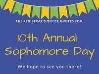 10th Annual Sophomore Day