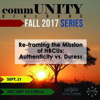 commUNITY Dialogue: Re-framing the Mission of HBCUs