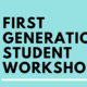 First Gen Student Workshops: Financial Decisions