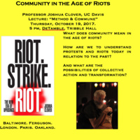 Community in the Age of Riots: Method & Commune