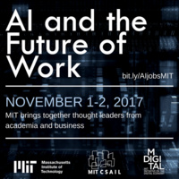 AI and the Future of Work | co-hosted by MIT CSAIL and MIT IDE- SOLD OUT