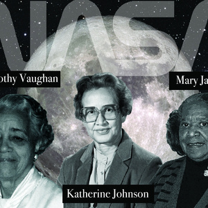 From Virginia to Outer Space: The Real Stories Behind Hidden Figures
