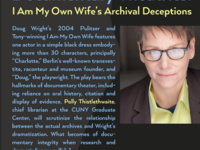 Documentary Theatrics: I Am My Own Wife's Archival Deceptions