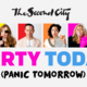 Party Today, Panic Tomorrow