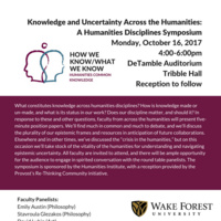 Knowledge and Uncertainty Across the Humanities: A Humanities Disciplines Symposium