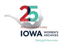Symposium: The Iowa Women's Archives at 25: The Feminist Impulse at Work