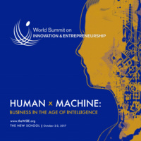 World Summit on Innovation and Entrepreneurship: Human x Machine - Business in the Age of Intelligence
