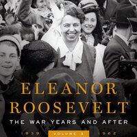 Fridays@One: Eleanor Roosevelt: The War Years and After