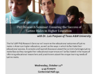 PhD Research Seminar: Ensuring the Success of Latino Males in Higher Education