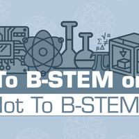 """The River Speaks Lecture and Workshop Series, """"To B-STEM or not to B-STEM."""""""