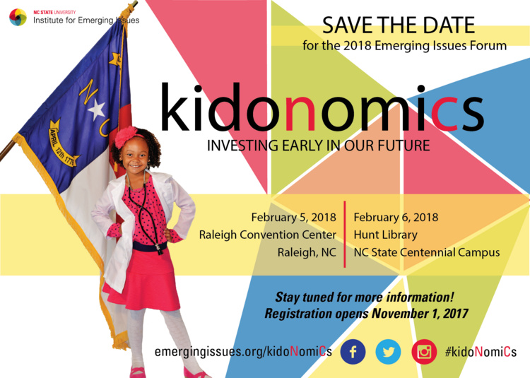 2018 Emerging Issues Forum, kidonomics: Investing Early in Our Future