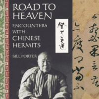 """""""Road to Heaven: The Chinese Hermit Tradition"""""""