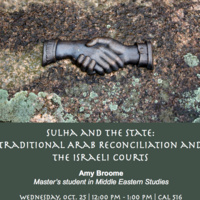 [Islamic Colloquium Series] Sulha & the State: Traditional Arab Reconciliation and Israeli Courts