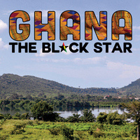 Ghana: The Black Star (an Intercultural Program Series event)