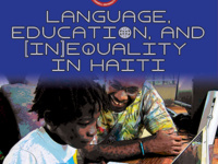 Michel DeGraff: Language, Education, and (In)equality in Haiti: Struggling through Centuries of Coloniality