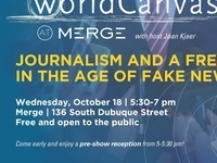 WorldCanvass: Journalism and a Free Press in the Age of Fake News