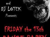 Friday the 13th Dance Party @ Club Sapolil