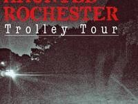 Haunted Rochester Trolley Tour