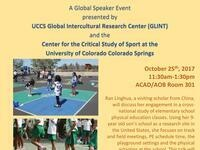 """Global Speaker Event: """"Cross-National Comparison of Physical Education in the United States and China"""""""