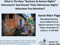 """What Is The New """"Business & Human Rights"""" Movement? And Should """"Plain Old Human Rights"""" Advocates Pay Attention?"""