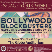 Bollywood Blockbusters: Capturing Audiences Worldwide (An Engage Your World Series Event)